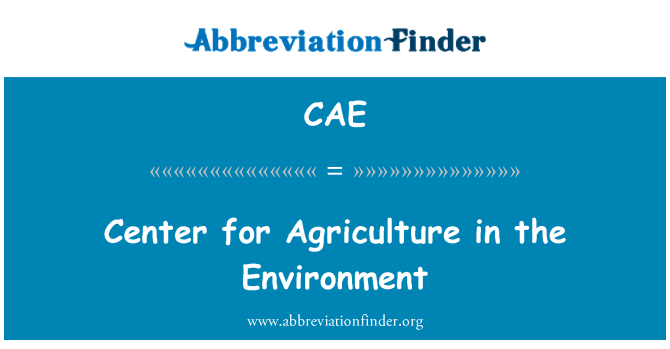 CAE: Center for Agriculture in the Environment