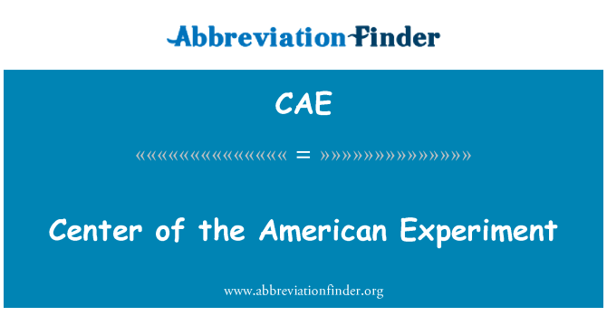 CAE: Center of the American Experiment