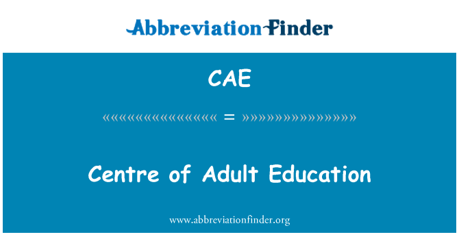CAE: Centre of Adult Education