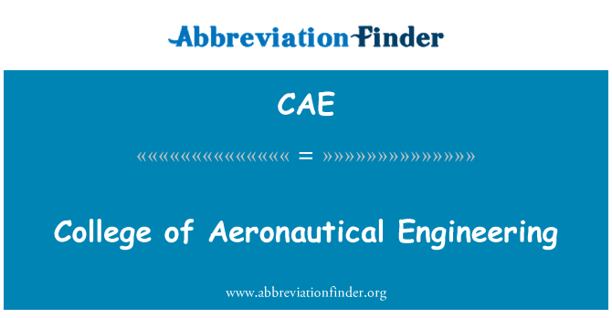 CAE: College of Aeronautical Engineering