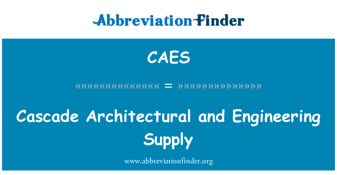 CAES: Cascade Architectural and Engineering Supply