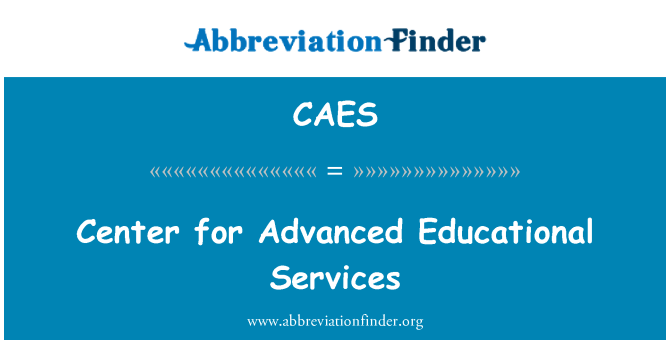 CAES: Center for Advanced Educational Services