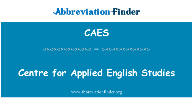 CAES: Centre for Applied English Studies
