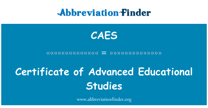 CAES: Certificate of Advanced Educational Studies