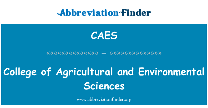 CAES: College of Agricultural and Environmental Sciences