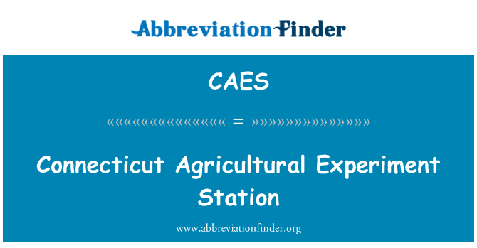 CAES: Connecticut Agricultural Experiment Station