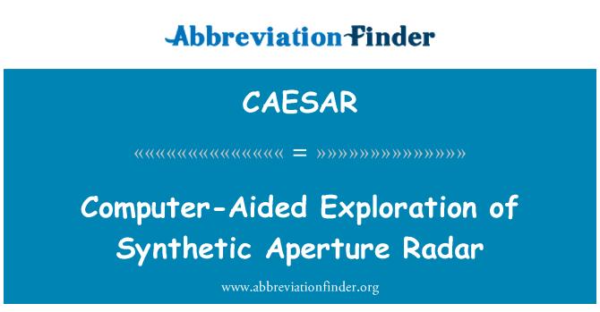 CAESAR: Computer-Aided Exploration of Synthetic Aperture Radar