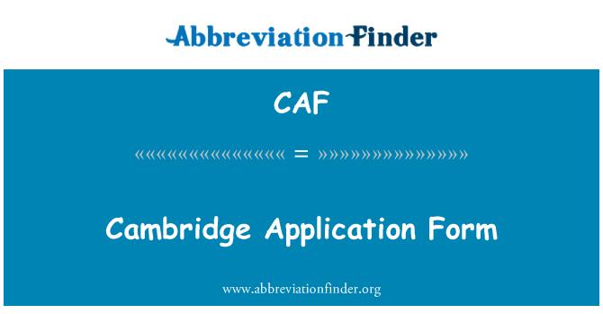 CAF: Formulario de solicitud de Cambridge
