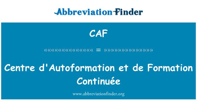 CAF: Centro de d'Autoformation et de formación Continuée