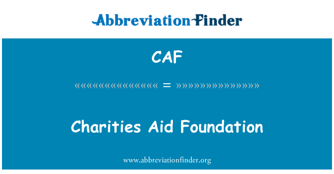CAF: Charities Aid Foundation