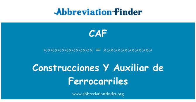 CAF: Construcciones Y Auxiliar de Ferrocarriles