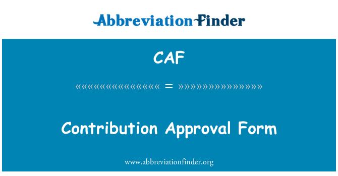 CAF: Forma de aprobación de contribución