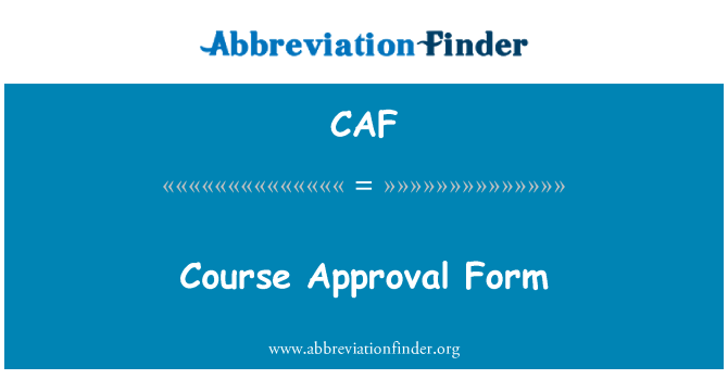 CAF: Course Approval Form