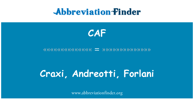 CAF: Craxi, Andreotti, Forlani