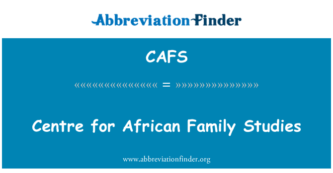 CAFS: Centre for African Family Studies