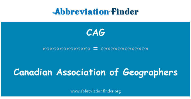 CAG: Canadian Association of Geographers