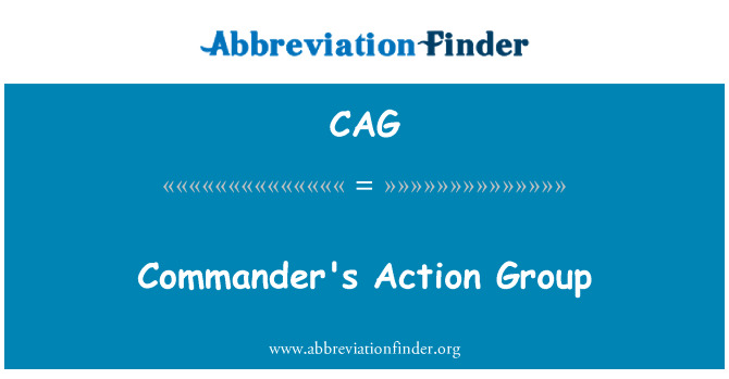 CAG: Commander's Action Group