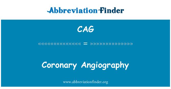 CAG: Coronary Angiography