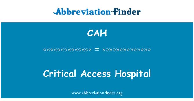 CAH: Hospital de acceso crítico