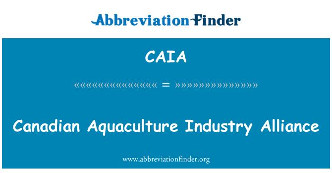 CAIA: Kanadalı su ürünleri sanayi İttifak