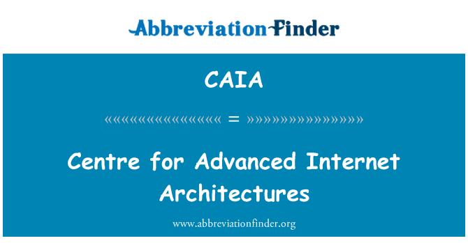 CAIA: Gelişmiş Internet mimarileri için merkezi