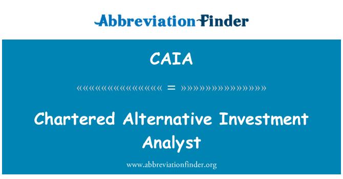 CAIA: Chartered alternatif yatırım analisti
