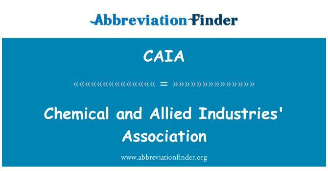 CAIA: Kimyasal ve Müttefik sanayii Derneği