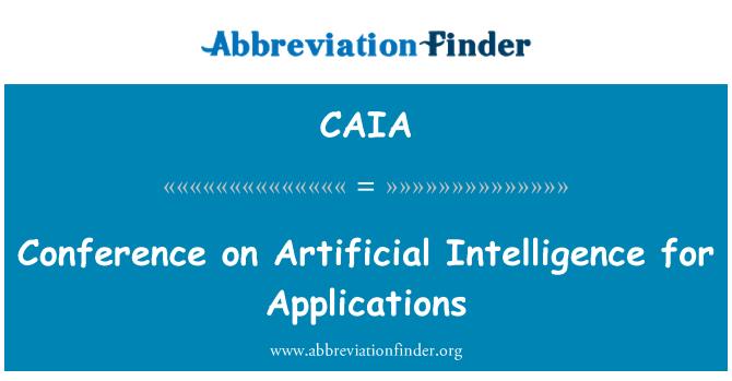 CAIA: Uygulamalar için yapay zeka konusunda konferans