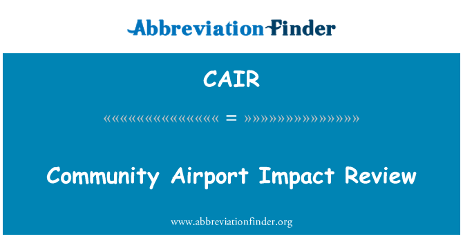 CAIR: Community Airport Impact Review