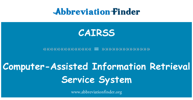 CAIRSS: Computer-Assisted Information Retrieval Service System