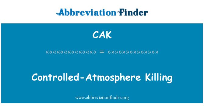 CAK: Controlled-Atmosphere Killing
