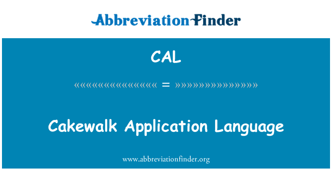 CAL: Cakewalk Application Language