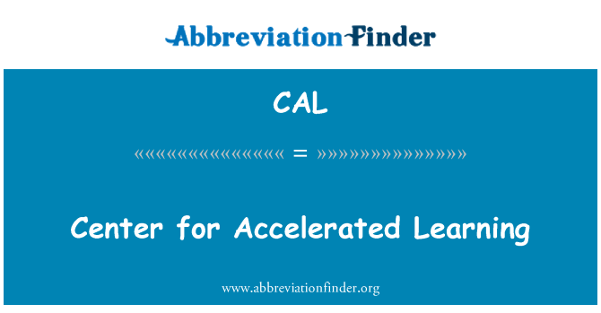 CAL: Center for Accelerated Learning
