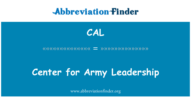 CAL: Center for Army Leadership