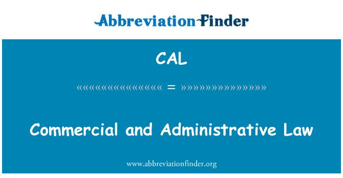 CAL: Derecho comercial y administrativo