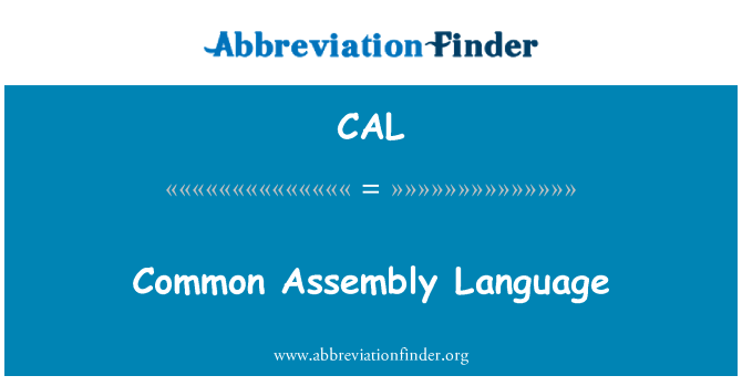 CAL: Common Assembly Language