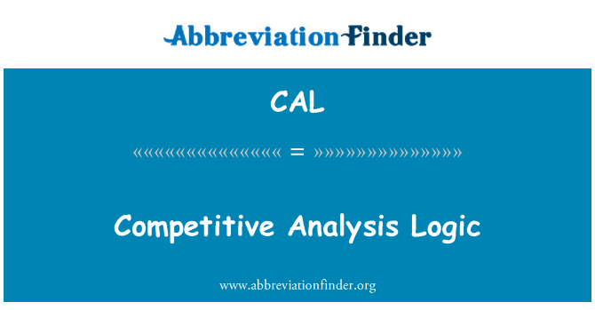 CAL: Competitive Analysis Logic