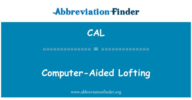 CAL: Computer-Aided Lofting