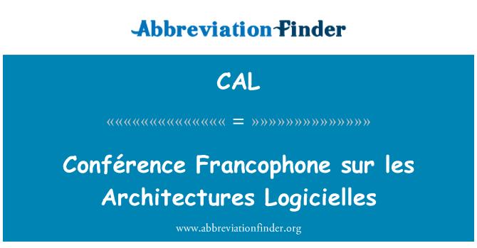 CAL: Conférence Francophone sur les arquitecturas de software