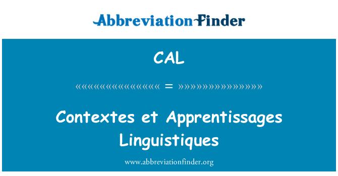 CAL: Contextes et Linguistiques de aprendizajes