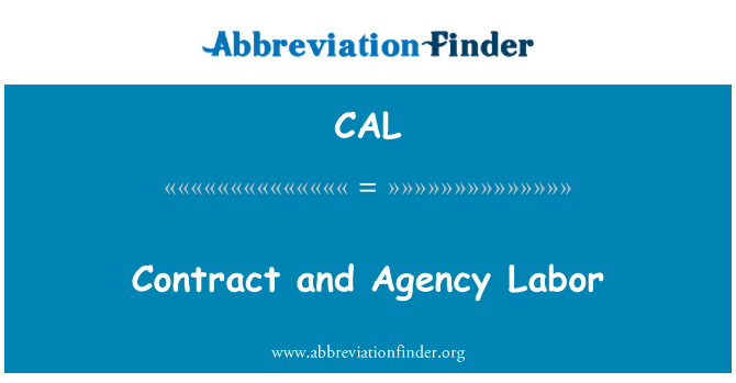 CAL: Contract and Agency Labor