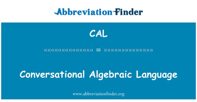 CAL: Lenguaje algebraico conversacional