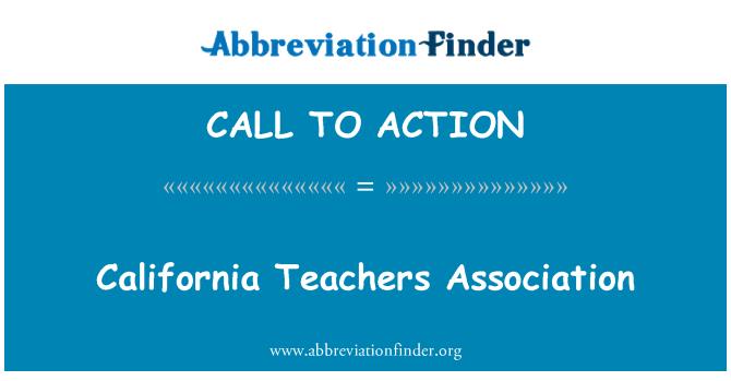 CALL TO ACTION: California tanárok Egyesülete