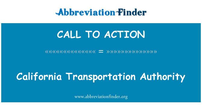 CALL TO ACTION: Autoridade de transporte da Califórnia
