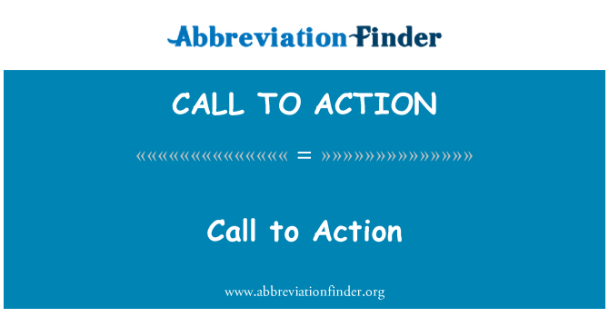 CALL TO ACTION: Call to Action