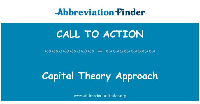 CALL TO ACTION: Kapitalo teorijos požiūriu