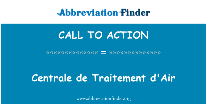 CALL TO ACTION: Centrale de Traitement d'Air