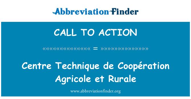 CALL TO ACTION: Centre Technique de Coopération Agricole ja Rurale