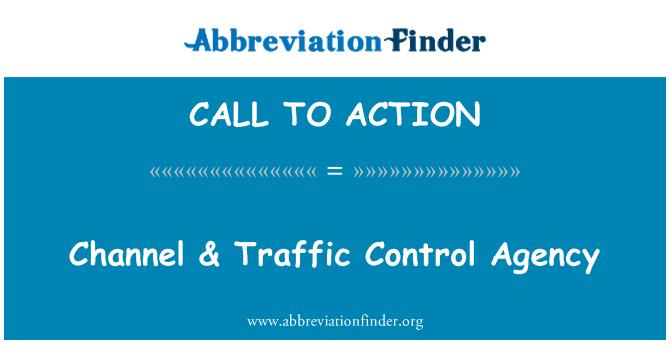 CALL TO ACTION: Canal & Agencia de Control de tráfico