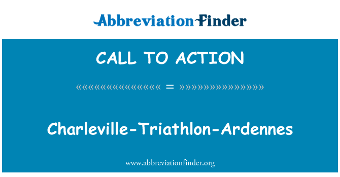 CALL TO ACTION: Charleville-Triatlón-Ardennes